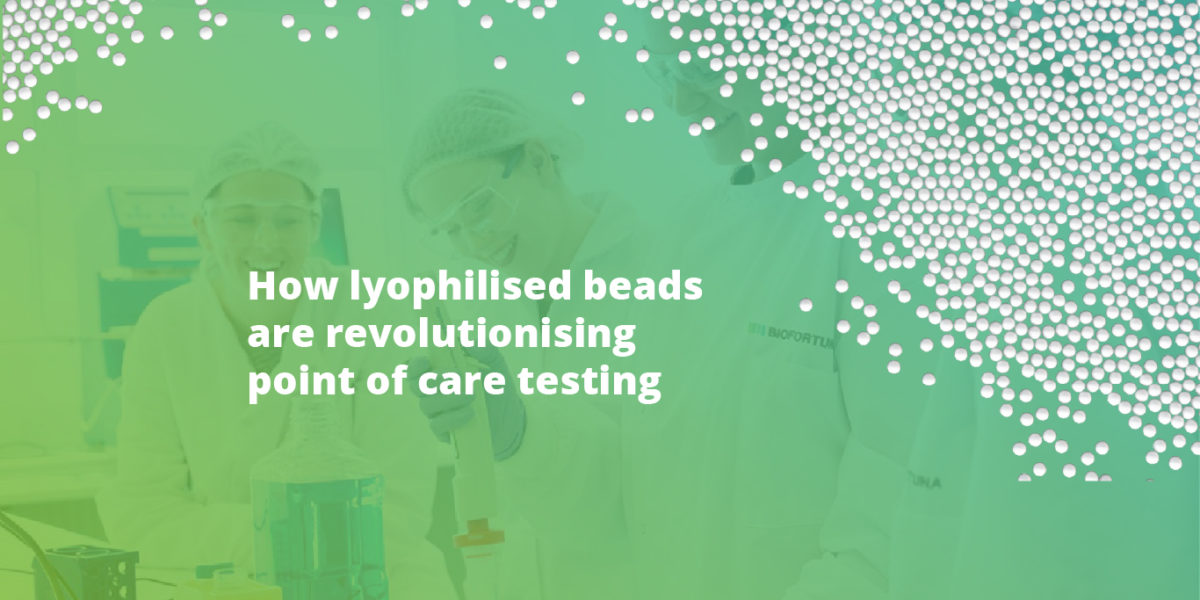 How lyophilised beads are revolutionising point of care testing
